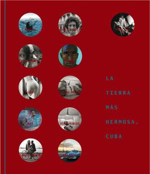 CUBA. LA TIERRA MÁS HERMOSA