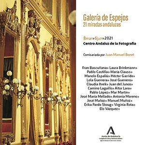 GALERÍA DE ESPEJOS. 21 MIRADAS ANDALUZAS